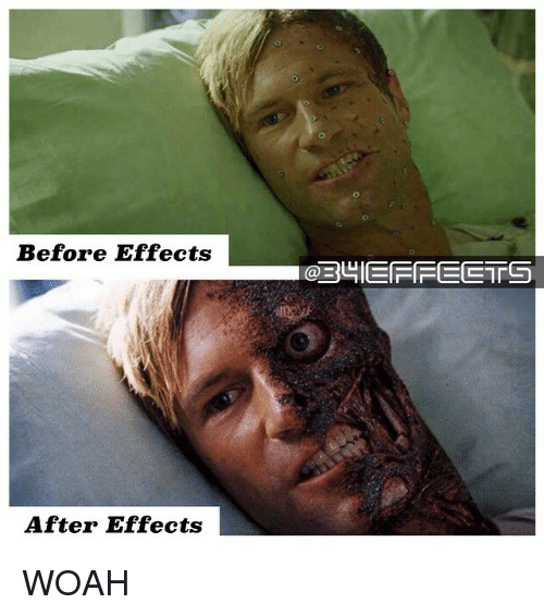 Memes, After Effects, and 🤖: Before Effects  After Effects  IOEBUIE FIFE ETS WOAH
