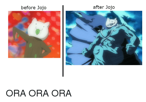 Anime Jojo And Ora Before After