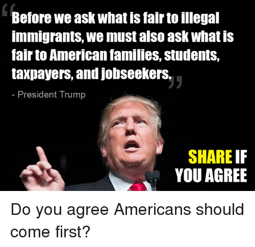before we ask what is fair to illegal immigrants we 28881547 ✅ 25 best memes about illegal immigrants illegal immigrants memes