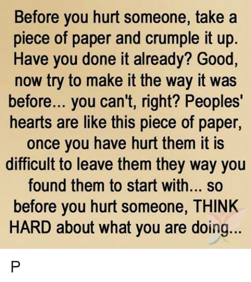 Before You Hurt Someone Take a Piece of Paper and Crumple It