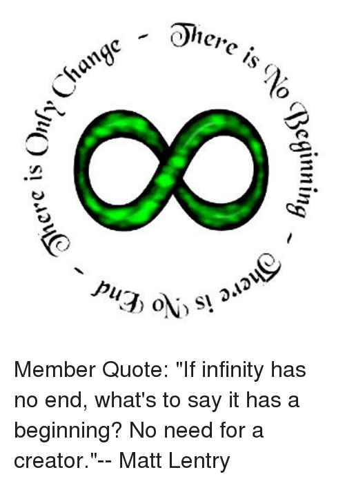 Beginnin 2 15pv 3 Member Quote If Infinity Has No End Whats To Say