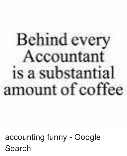 Best Accounting Quotes: 25+ Best Memes About Accounting Funny