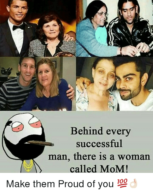 behind a successful man there is a woman