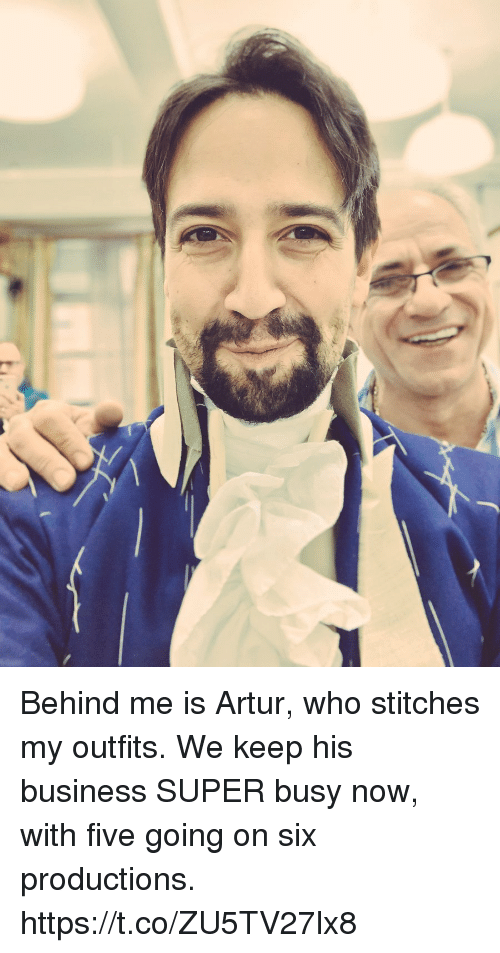 Memes, Stitches, and Business: Behind me is Artur, who stitches my outfits. We keep his business SUPER busy now, with five going on six productions. https://t.co/ZU5TV27lx8