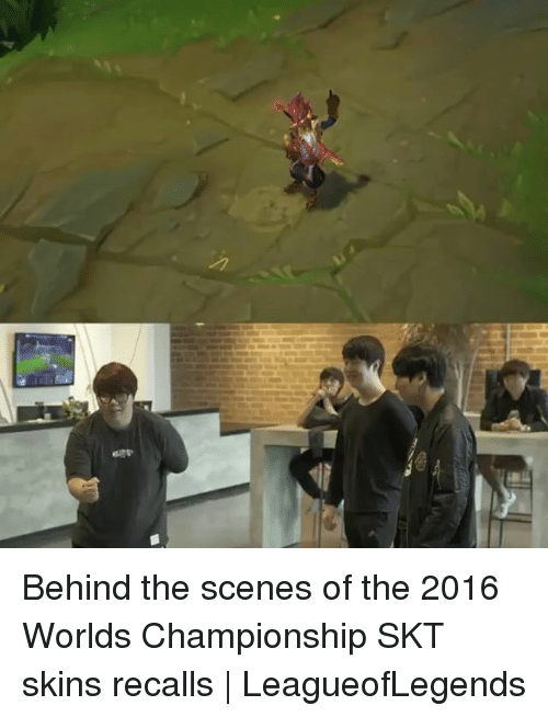 Memes, 🤖, and Skins: Behind the scenes of the 2016 Worlds Championship SKT skins recalls | LeagueofLegends