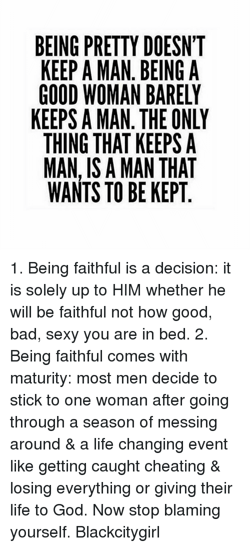 what keeps a man faithful
