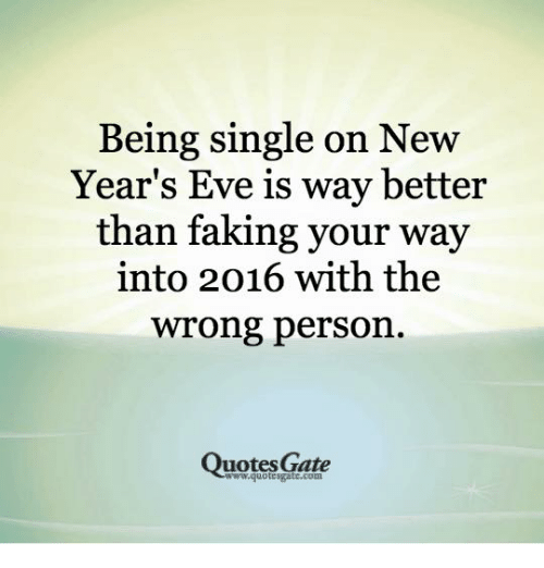 quotes single and being single being single on new years eve is way