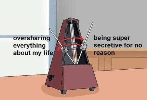 Life, Reason, and Super: being super  secretive for no  oversharing  everything  about my life/  reason