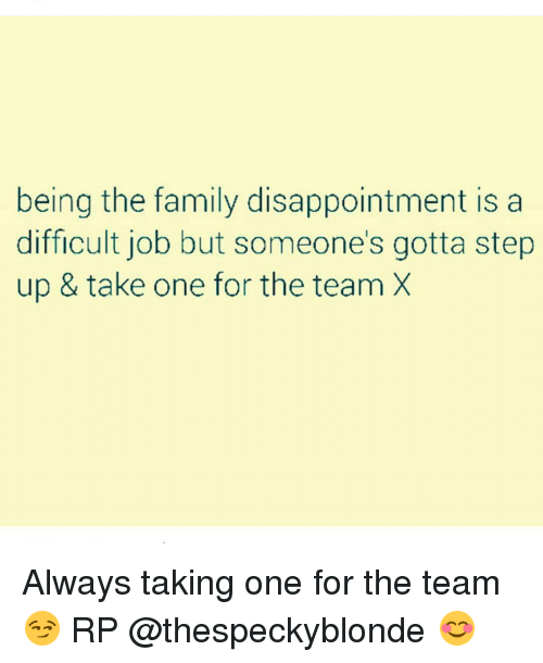 Being The Family Disappointment Is A Difficult Job But ...