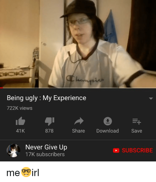 Being ugly on Can't Get
