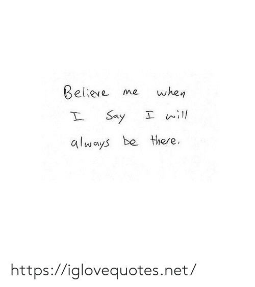 Net, Href, and Always: Beliere me whe,  丄ぃ,1  always be there https://iglovequotes.net/