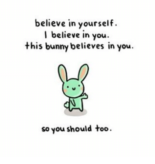 believe-in-yourself-i-believe-in-you-thi
