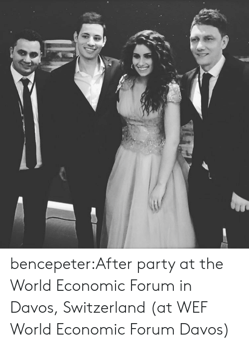 Party, Tumblr, and Blog: bencepeter:After party at the World Economic Forum in Davos, Switzerland  (at WEF World Economic Forum Davos)