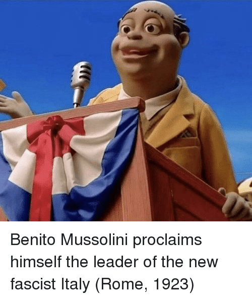 Italy, Rome, and Mussolini: Benito Mussolini proclaims himself the leader of the new fascist Italy (Rome, 1923)