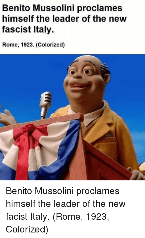 Italy, Rome, and Mussolini: Benito Mussolini proclames  himself the leader of the new  fascist Italy  Rome, 1923. (Colorized) Benito Mussolini proclames himself the leader of the new facist Italy. (Rome, 1923, Colorized)