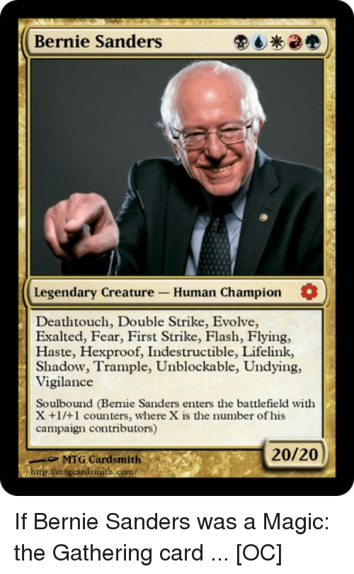 bernie sanders legendary creature human champion o death touch double 2722181 ✅ 25 best memes about magic the gathering card magic the