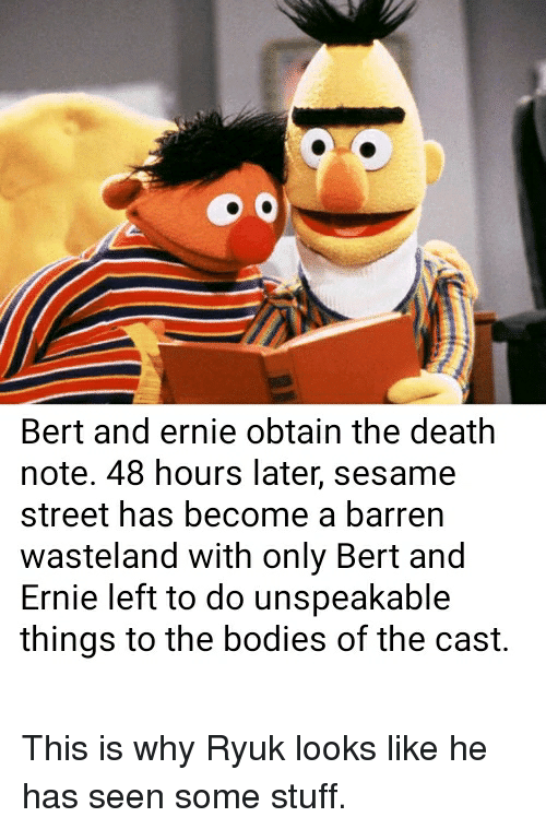 Bert and Ernie Obtain the Death Note 48 Hours Later Sesame
