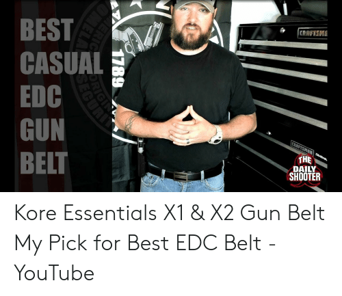 Best Casual Edc Gun Belt Craftsma Craftsman Awa The Daily Shooter Ar Kore Essentials X1 X2 Gun Belt My Pick For Best Edc Belt Youtube Youtube Com Meme On Me Me Every time i conduct my illinois concealed carry license class for now on. meme