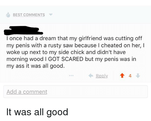 Best Comments L Once Had A Dream That My Girlfriend Was Cutting Off