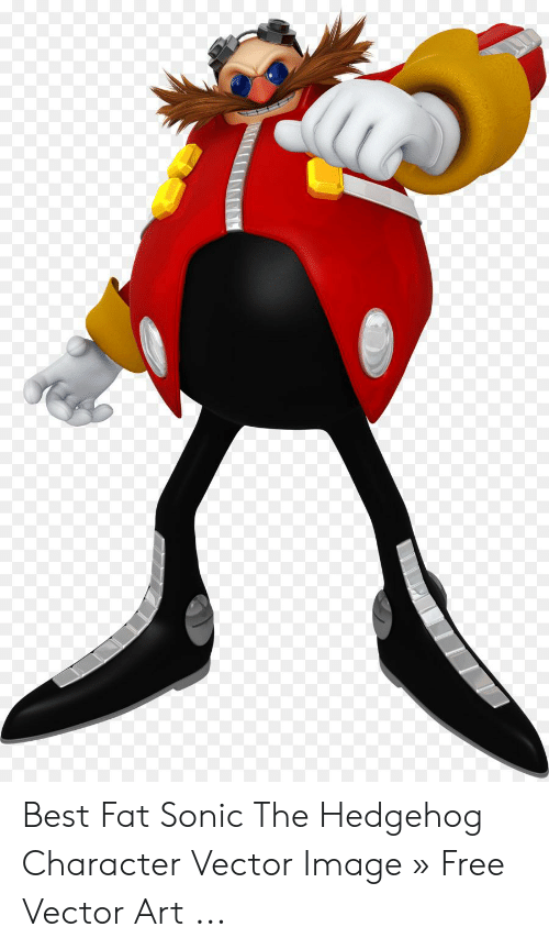 Best Fat Sonic The Hedgehog Character Vector Image Free Vector Art Sonic The Hedgehog Meme On Me Me