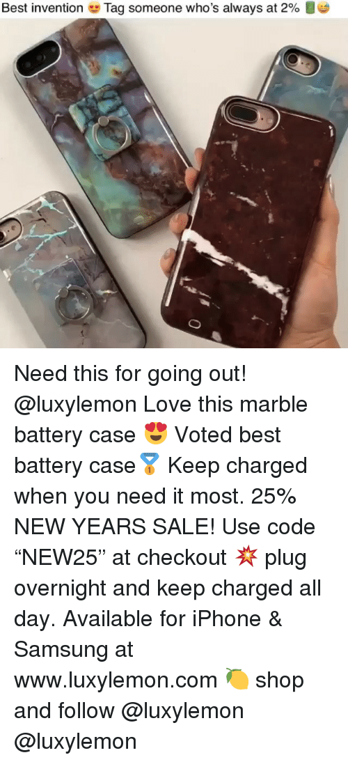 """Iphone, Love, and Best: Best invention  Tag someone who's always at 2% Need this for going out! @luxylemon Love this marble battery case 😍 Voted best battery case🥇 Keep charged when you need it most. 25% NEW YEARS SALE! Use code """"NEW25"""" at checkout 💥 plug overnight and keep charged all day. Available for iPhone & Samsung at www.luxylemon.com 🍋 shop and follow @luxylemon @luxylemon"""