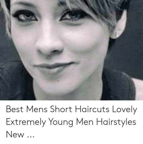 Best Mens Short Haircuts Lovely Extremely Young Men