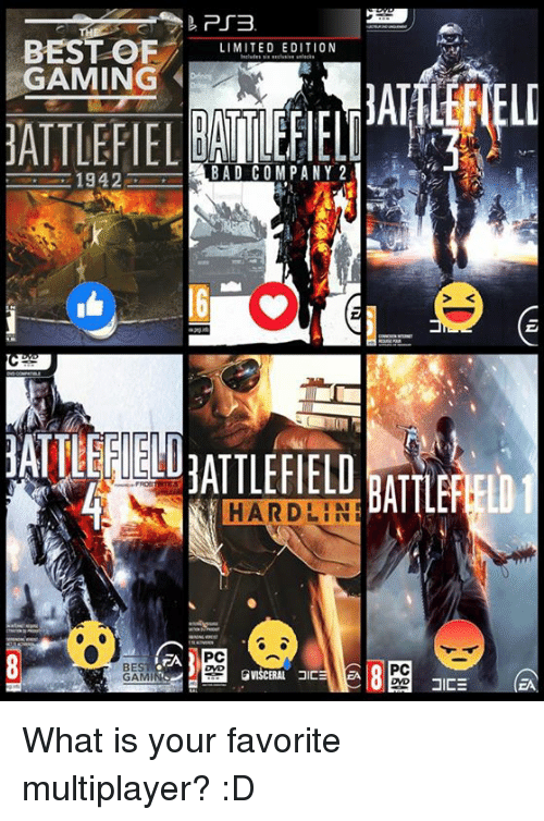 Bad, Video Games, and Best: BEST OF  GAMING  1942  BEST  GAM  PTB  LIMITED EDITION  BAD COMPANY 2  N HARD  PC  GVISCERAL JICE EA  ATTLEFELD  PC  JIC What is your favorite multiplayer? :D