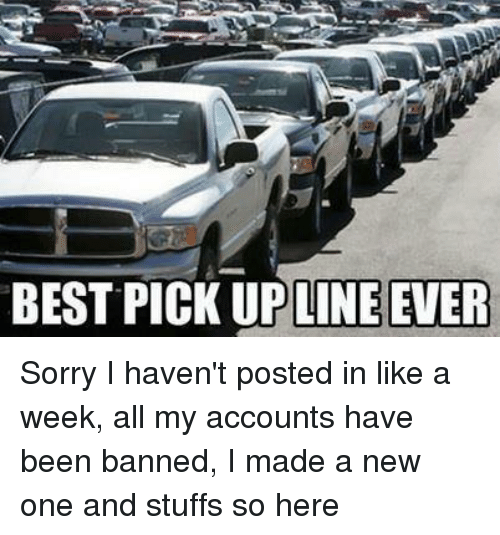 Sorry pick up lines