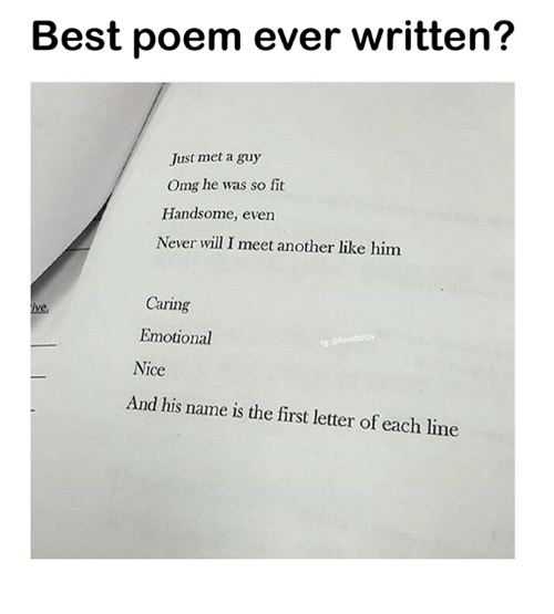 best poem ever written just met a guy omg he was so fit handsome