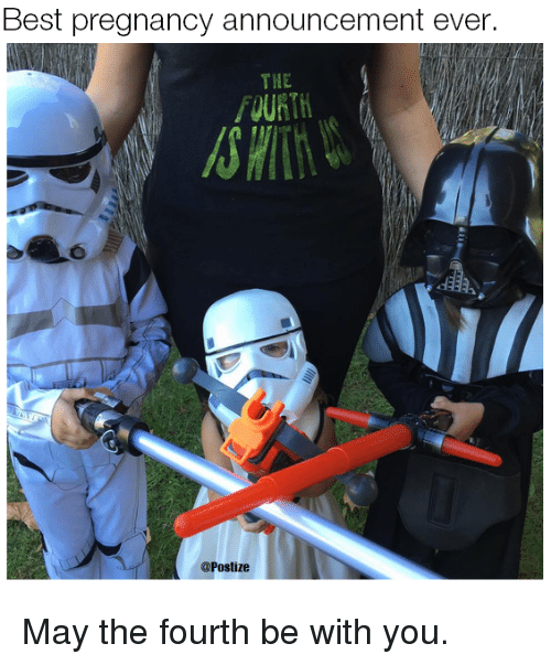 May The 4th Be With You Best: Best Pregnancy Announcement Ever THE May The Fourth Be