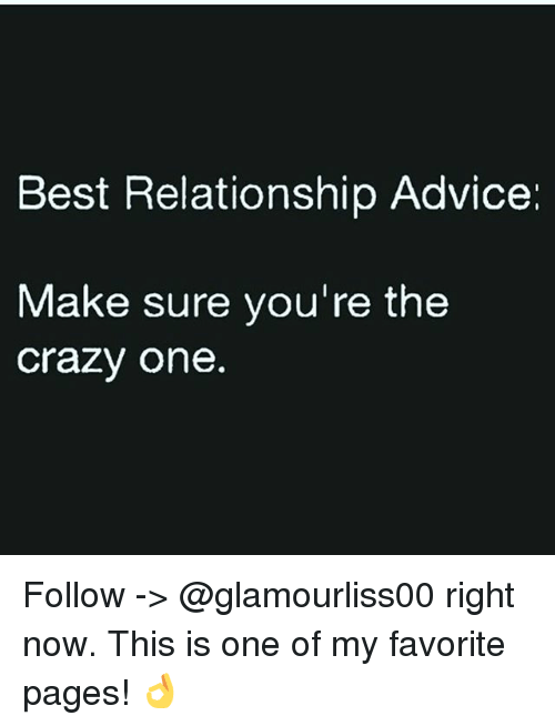 Crazy dating advice