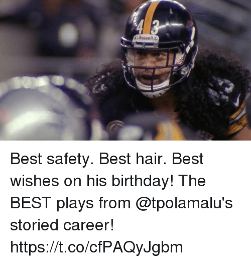 Birthday, Memes, and Best: Best safety. Best hair. Best wishes on his birthday!  The BEST plays from @tpolamalu's storied career! https://t.co/cfPAQyJgbm