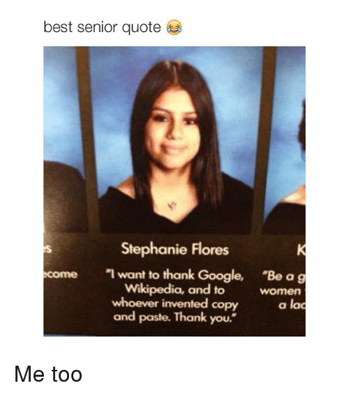 Best Senior Quote Stephanie Flores I Want to Thank Google Be ...