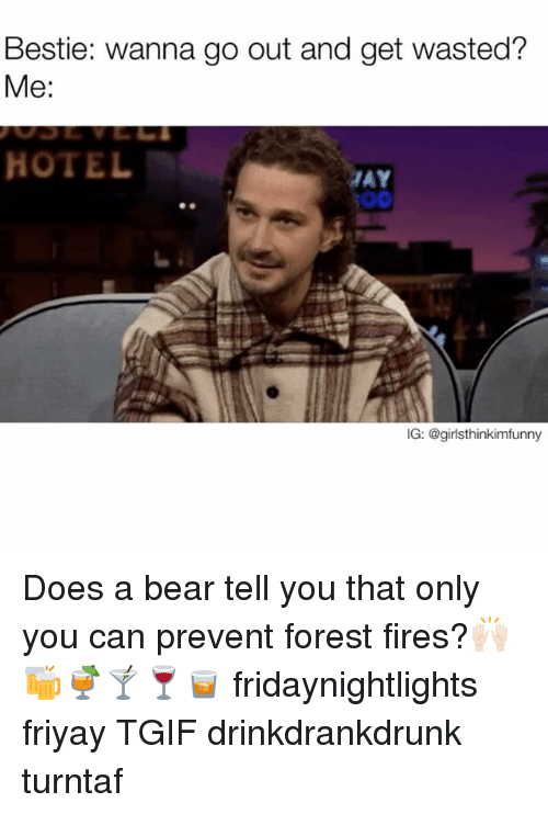 only you can prevent forest fires The quest name references the motto for preventing forest fires, often spoken by smokey the bear only you can prevent forest fires.