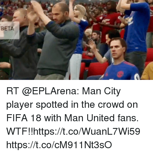 BETA RT Man City Player Spotted in the Crowd on FIFA 18 With