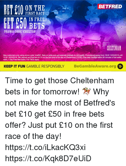 BETFRED ON THE FIRST RACEu! IN FREE BETS PROMO CODE CHELT50