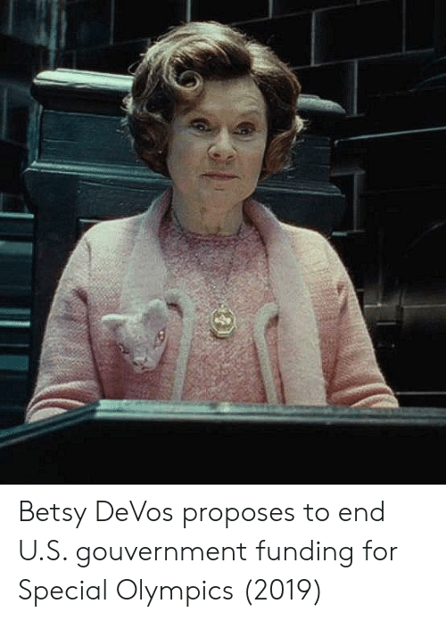 Olympics, Special Olympics, and For: Betsy DeVos proposes to end U.S. gouvernment funding for Special Olympics (2019)