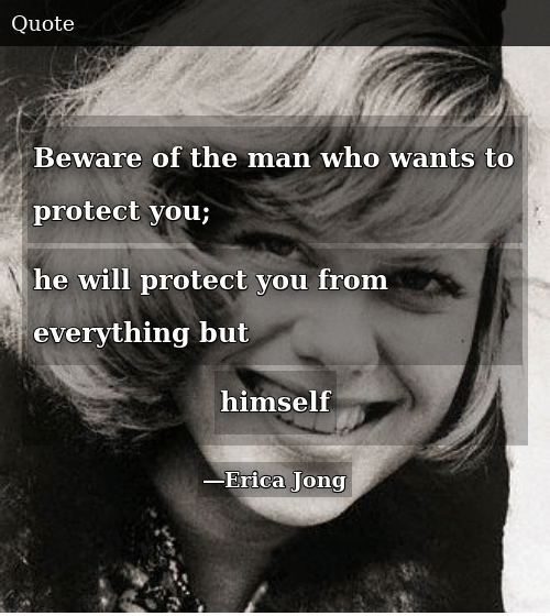 You protect wants when man to a he wants