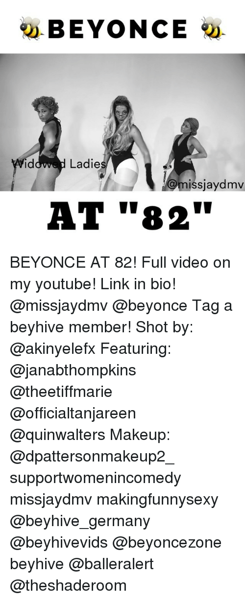 """Beyonce, Makeup, and Memes: BEYONCE  Ladie  missjaydmv  AT """"82"""" BEYONCE AT 82! Full video on my youtube! Link in bio! @missjaydmv @beyonce Tag a beyhive member! Shot by: @akinyelefx Featuring: @janabthompkins @theetiffmarie @officialtanjareen @quinwalters Makeup: @dpattersonmakeup2_ supportwomenincomedy missjaydmv makingfunnysexy @beyhive_germany @beyhivevids @beyoncezone beyhive @balleralert @theshaderoom"""