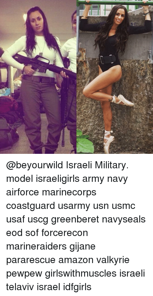 Israeli Military Model Israeligirls Army Navy Airforce