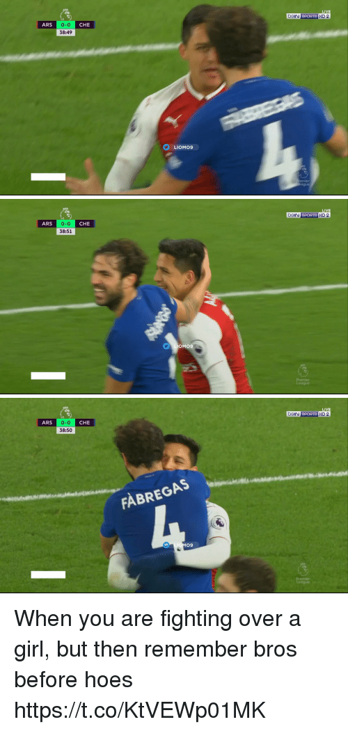 Hoes, Memes, and Sports: BGry SPORTS HIDE  LIVE  ARS  0-0  38:49  CHE  LIOMO9  emier   LIVE  beIN SPORTS HD 2  0-0  38:51  ARS  CHE  OMO9   LIVE  bOIN SPORTS  ARS 0-0 CHE  38:50  HD 2  FABREGAS  09  mier When you are fighting over a girl, but then remember bros before hoes https://t.co/KtVEWp01MK