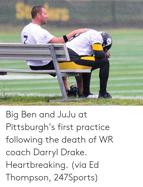 Drake, Death, and Pittsburgh: Big Ben and JuJu at Pittsburgh's first practice following the death of WR coach Darryl Drake.  Heartbreaking.  (via Ed Thompson, 247Sports)