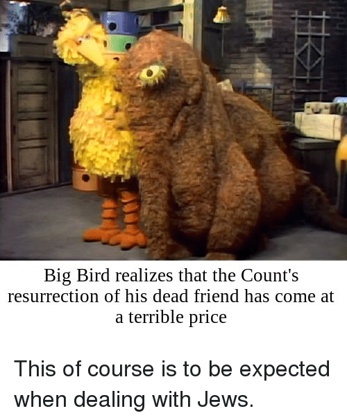 Big Bird Realizes That The Count S Resurrection Of His Dead
