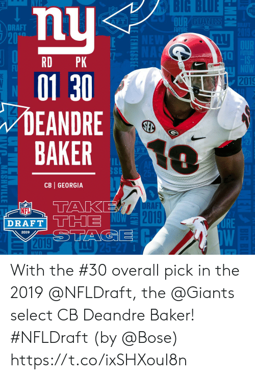 Future, Memes, and Nfl: BIG  BLUE  DRA  DRAFT  FUTURE  10  RD PK  01 30  DEANDRE  BAKER  2019  F T  SSE  CB GEORGIA  RAFT  0  NFL  2  DRAFT  2019 With the #30 overall pick in the 2019 @NFLDraft, the @Giants select CB Deandre Baker! #NFLDraft (by @Bose) https://t.co/ixSHXouI8n