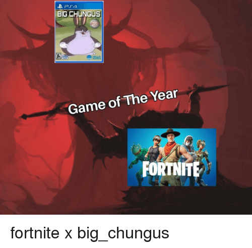 Big Chungus Game Of The Year Fortnite Reddit Meme On Me Me