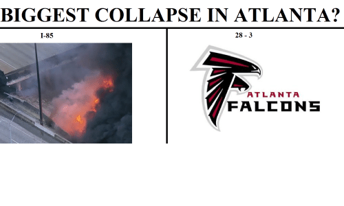 biggest collapse in atlanta 28 3 i 85 atlanta falcons 18058484 biggest collapse in atlanta? 28 3 i 85 atlanta falcons atlanta