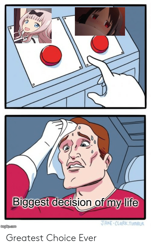 one of the most important decisions in life