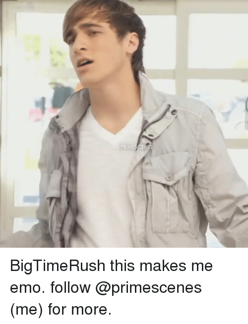 Emo, Memes, and 🤖: BigTimeRush this makes me emo. follow @primescenes (me) for more.