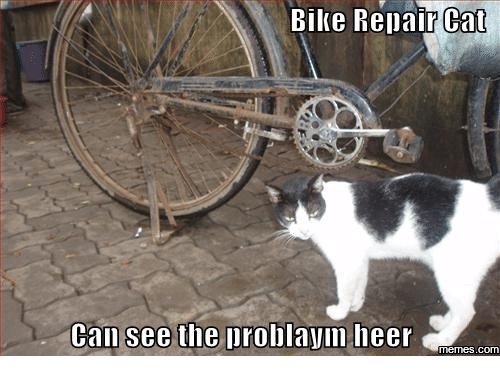 bike repair cant call see the problaym heer memes com 13867434 bike repair cant call see the problaym heer memes com bike meme