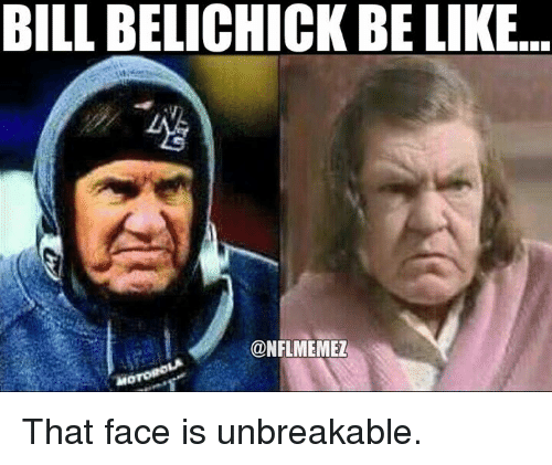 Love Each Other When Two Souls: 25+ Best Memes About Belichick